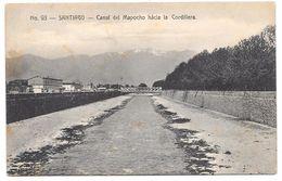 Chile - SANTIAGO - Canal Del Mapocho Hacia La Cordillera - Ed. Gallardo Hnos No. 93 - Chile