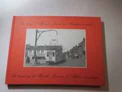 De Trams Uit Haacht - Leuven En Mechelen In Beeld - Door Ver Elst André (1e Druk) - Tramways