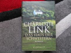 Das Haus Der Schwestern (Charlotte Link) éditions Blanvalet De 1997 - Livres, BD, Revues