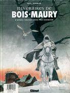 2 Albums Neufs Sous Blister Hermann & Yves H Bois Maury Tome 13 Dulle Griet & Itineraires De Bois Maury Glenat - Livres, BD, Revues