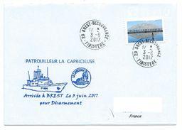15750 - PATROUILLEUR LA CAPRICIEUSE - RETOUR A BREST POUR DESARMEMENT 3 JUIN 2017 - Postmark Collection (Covers)