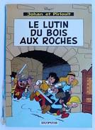 BD JOHAN ET PIRLOUIT - 3 - Le Lutin Du Bois Aux Roches - Rééd. 1967 - Johan Et Pirlouit