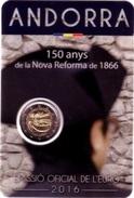 ANDORRA 2 EURO 2016 - 150 Years Of The New Reform 1866 - Andorra