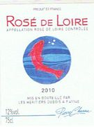 ETIQUETTE ROSE DE LOIRE  2010 PIERRE CHANAU    **      RARE  A    SAISIR ** - Rosés