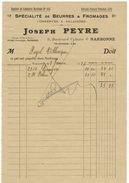 ANNEE 1926 AUDE NARBONNE Joseph PEYRE Beurres Fromages Conserves Salaisons Facture Document Commercial - Levensmiddelen