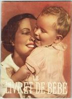 Livret De Bébé. Guide Pratique Illustré De Dessins & Photos. Edité Par Etablissements Jacquemaire. Publicité Blédine - Salud