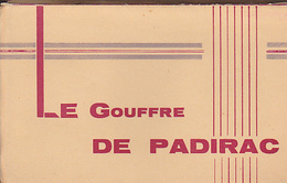 Gouffre De Padirac Carnet De 18 Cartes Taches De Rouille Au Dos De Certaines Carteset Hors Illustrations - Postkaarten