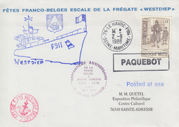 Enveloppe  Fêtes  FRANCO - BELGE   Escale  Frégate  WESTDIEP     LE   HAVRE   1988 - Militaria