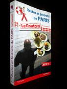 """RESTOS & BISTROTS De PARIS Collection """"Le ROUTARD"""" Restaurant Café Cuisine Gastronomie Cooking Kuche Ristorante 2015/16 - Gastronomie"""