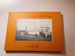 De Limburgse Buurttram In Beeld - Tram - Door Ver Elst André - Tramways