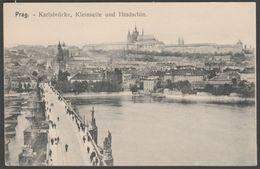 Karlsbrücke, Kleinseite Und Hradschin, Prag, Böhmen, C.1910 - Postcard AK - Czech Republic