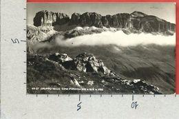 CARTOLINA VG ITALIA - GRUPPO SELLA (TN) - Cima Pordoi E Boe - 9 X 14 - ANN. 1951 - Trento