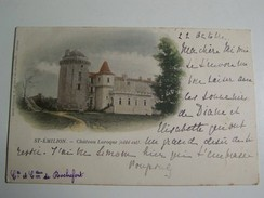 T31  SAINT EMILION Chateau LAROQUE  1901 ( Comte Et Comtesse De Rochefort) - Saint-Emilion