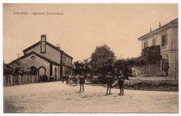 CALUSO (TO) - STAZIONE FERROVIARIA - Italia