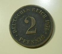 Germany 2 Pfennig 1874 B - [ 2] 1871-1918 : Imperio Alemán