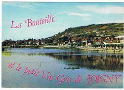JOIGNY LA BOUTEILLE ET LE PETIT VIN GRIS DE JOIGNY  VUE GENERALE  *****    A   SAISIR **** - Joigny