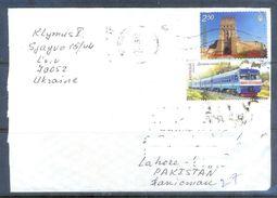 D572- Used Cover Post To Pakistan From Ukraine. Railway. Trane. Transports - Ukraine