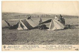 GUERRE 1914-15, Dans Les Balkans, Camp De Zeitinlic, Camps Des Tirailleurs 62 - Guerre 1914-18