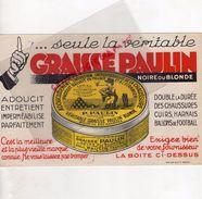 39- SAINT CLAUDE- BUVARD TANNEUR GRAISSE PAUL PAULIN - CIRAGE CHAUSSURES DE CHASSE SPORTS ET TRAVAIL- - Chaussures