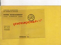 68 - GUEBWILLER- RARE BUVARD MAISON MEYER-SANSBOEUF- FABRIQUE ALSACIENNE DE CORDES ET FICELLES- MSG - Other