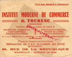 13- MARSEILLE- BUVARD INSTITUT MODERNE COMMERCE- G. TOURENC- 21 RUE REPUBLIQUE- ECOLE AIDE COMPTABLE-DACTYLO- - Buvards, Protège-cahiers Illustrés