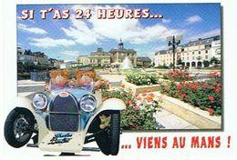 SI T AS 24 HEURES  VIENS AU MANS     *** A   SAISIR ** - Le Mans