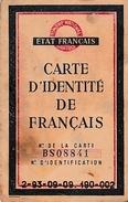 WW2 -Déc.1943 - ETAT FRANÇAIS - Carte D'Identité De FRANÇAIS - - Documents Historiques