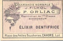 1 Etiquette Ancienne De Pharmacie - ELIXIR DENTIFRICE - PHARMACIE ORLIAC, PLACE DES PETITES BOUCHERIES - CAHORS - Labels