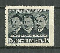 POLAND MNH ** 583 ANNIVERSAIRE DE L´EXECUTION DE MILITANTS SOCIALISTES HIBNER KNIEWSKI RUTKOWSKI Politique - 1944-.... République