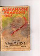 19 - USSEL- ALMANACH FRANCOIS 1937-OFFER PAR LEON MERCY PHARMACIE PHARMACIEN EX INTERNE HOPITAUX DE PARIS -SIROP JACQUET - Limousin