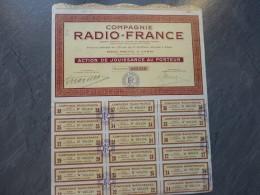 "Compagnie RADIO-FRANCE, Belle Action  De 100 F   ; Ref ""R"" - Actions & Titres"