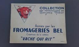 ALBUM N°1 - Fromageries BEL - Personnages De Benjamin Rabier - Complet - Publicités