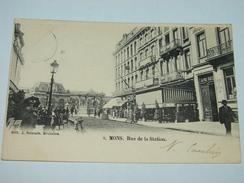 C.P.A.-  Mons - Rue De La Station - 1902 - SPL (B30) - Belgique