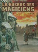 """LA GUERRE DES MAGICIENS  """" BERLIN """" - TRILLO / DAL PRA' / MANDRAFINA  - E.O. MARS 2011  DELCOURT - Sin Clasificación"""