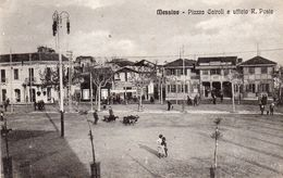 76Cq   Italie Messina Piazza Cairoli E Ufficio R. Poste - Messina