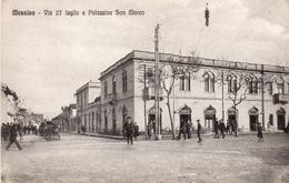 76Cq   Italie Messina Via 27 Julio E Palazzina S. Marco - Messina