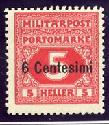 AUSTRIAN MILITARY POST In ITALY 1918 Postage Due 6 C. On 5 H. Perforated 11½ LHM / *.  Michel 1B - Postage Due