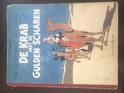 De Krab Met De Gulden Scharen (Le Crabe Aux Pinces D'Or - Edition 1947 - Tintin