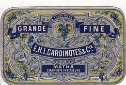 Étiquette  -  GRANDE  FINE  E.H.L. CARDINOTES & Cie   MATHA  Charente Inférieuse - Etiketten