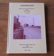 Anderlecht Rond De Meylemeersch En Het Ijzer Kruis  1900 - 1993  (Jean Crabbe)   -  Bruxelles Brussel - Cultuur