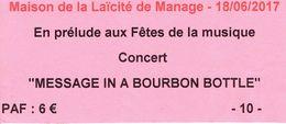 Ticket D'entrée Au Concert Message In A Bourbon Bottle (Jazz New Orleans) Maison De La Laïcité De Manage 18/6/2017 - Tickets D'entrée