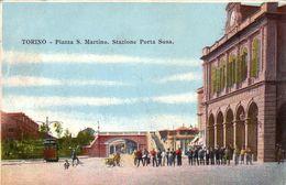 TORINO-PIAZZA S.MARTINO E STAZIONE PORTA SUSA-CARTOLINA ANNO 1906-1910 - Piazze