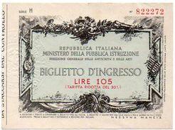 BIGLIETTO D'INGRESSO DELLE ANTICHITÀ E BELLE ARTI. Lire 105 (tariffa Ridotta) - Tickets - Vouchers