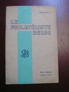 Le Philateliste Belge - Numero 9 - Juin 1947 - Voir Sommaire - Frais De Port 1.50 Euros - Autres