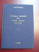 Catalogue Specialise Des Timbres Anciens D Europe - 238 Pages - Frais De Port 5 Euros - Autres