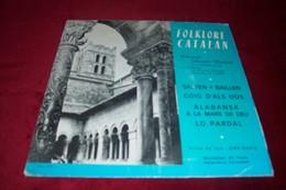 FOLKLORE CATALAN  ° CHORALE SAINTE EULALIE DE LA CATHEDRALE D'ELNE  4 TITRES ET TEXTE EN CATALAN - Collections Complètes