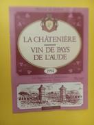 4307 - La Châtenière 1994 Vin De Pays De L'Aude - Rosés
