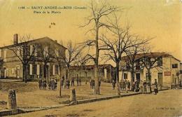 St Saint André-du-Bois (Gironde) - Place De La Mairie - Bromotypie Gautreau - Carte Colorisée, Vernie N° 1166 - Other Municipalities