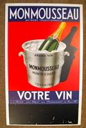 MONMOUSSEAU METHODE TRADITIONNELLE GRAND VIN MONTRICHARD TOURAINE A BORD SUR RAIL AU RESTAURANT EN FAMILLE - Advertising (Porcelain) Signs