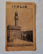 Chemins De Fer Paris-Lyon-Méditérrannée  ITALIE Horaires Et Itinéraires. 1900-1905 - Europe